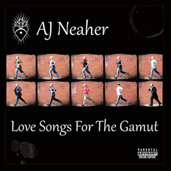 AJ Neaher - Love Songs for the Gamut